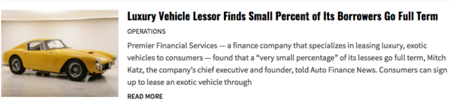 Luxury and Exotic Vehicle Lessor Finds Small Percent of Its Borrowers Go Full Term