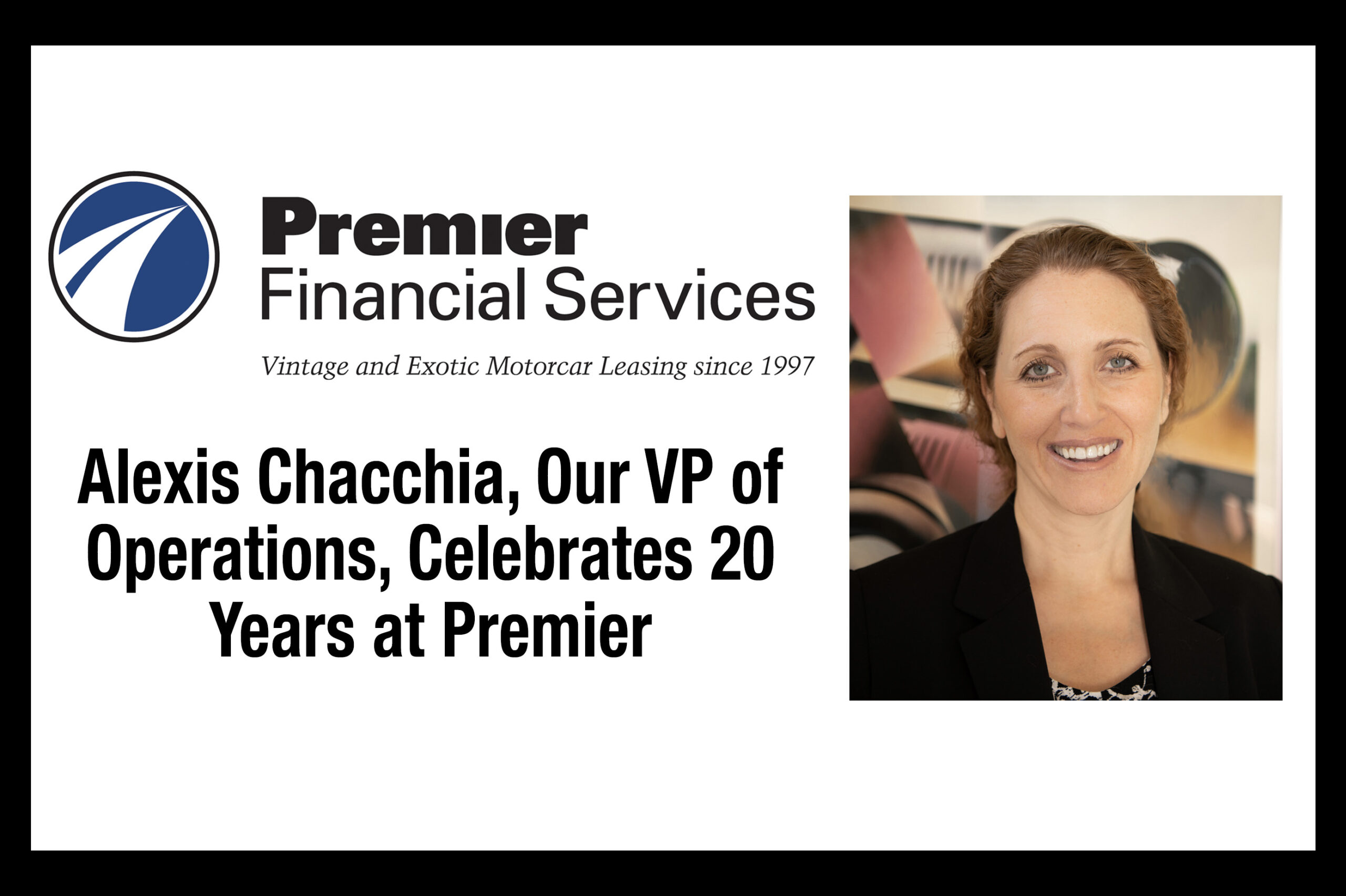 Alexis Chacchia, VP of Operations Celebrates 20 Years at Premier Financial Services!