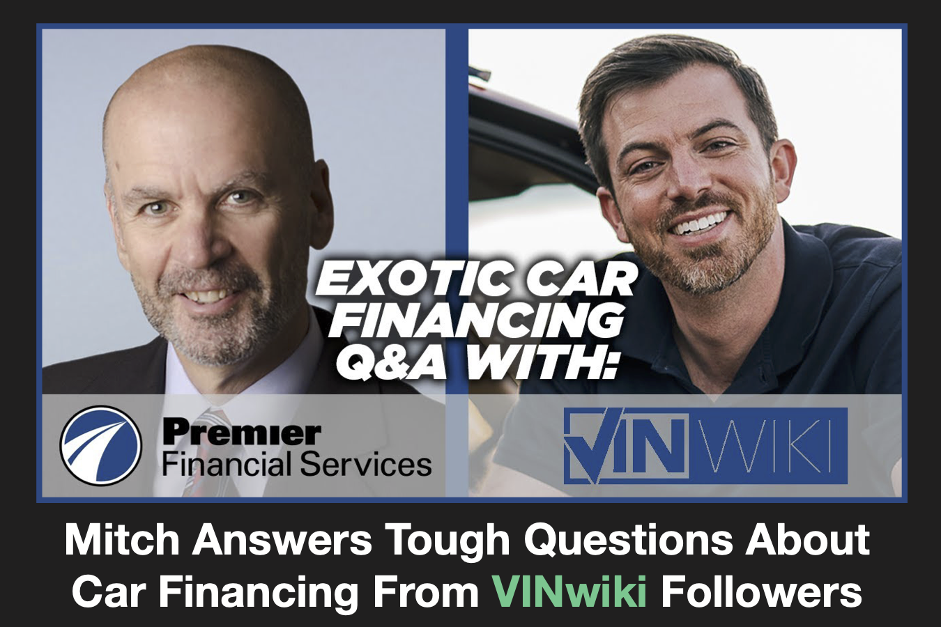 Vinwiki YouTube Q&A on Exotic Car Financing, Ed Bolian, Premier, #pfs_Leasing